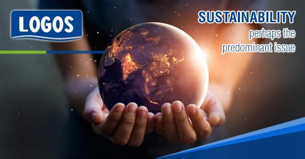 Sustainability Is Perhaps The Predominant Issue