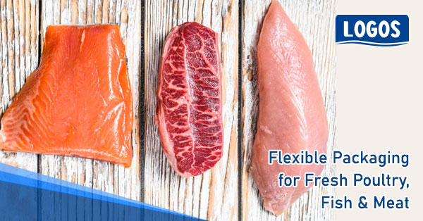 Flexible Packaging for Fresh Poultry, Fish & Meat Industry