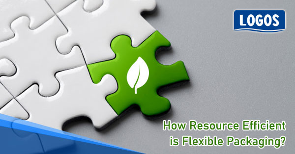 How Resource Efficient is Flexible Packaging?
