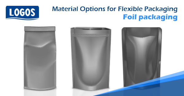 Material Options For Flexible Packaging – Foil Packaging
